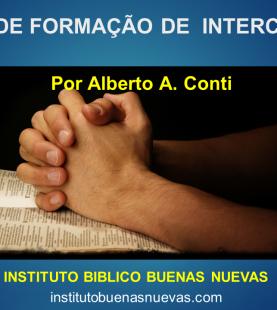 Uma Vida em oração – Intercessão 101